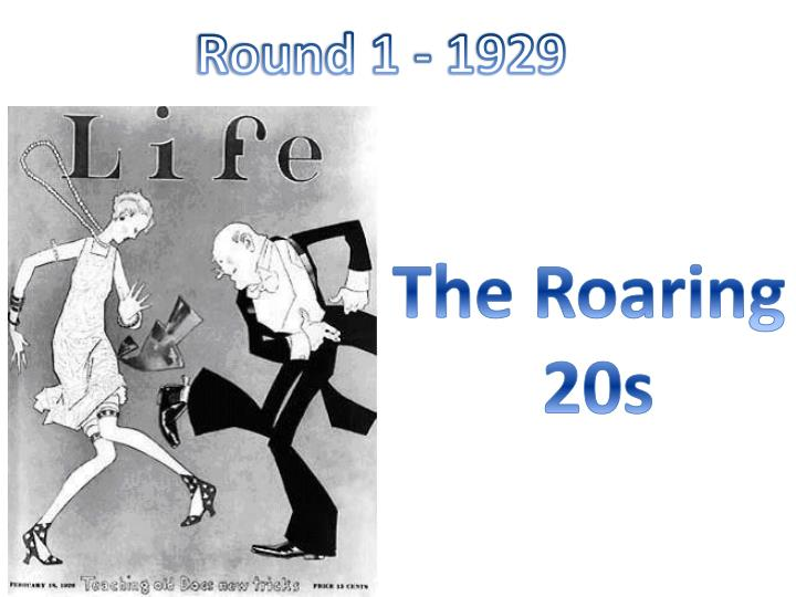Round 1 - 1929