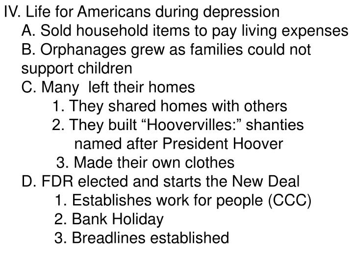 IV. Life for Americans during depression