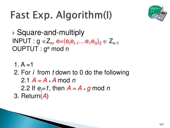 Fast Exp. Algorithm(I)