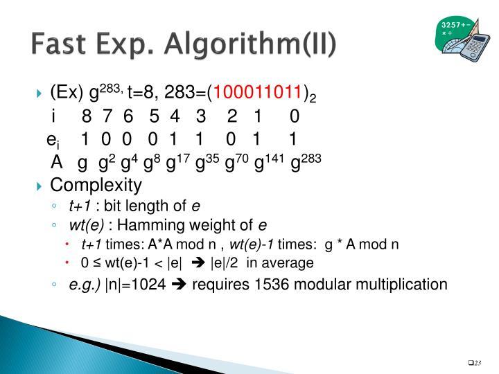 Fast Exp. Algorithm(II)