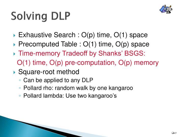Solving DLP