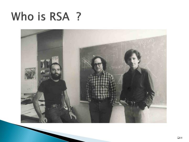 Who is RSA  ?