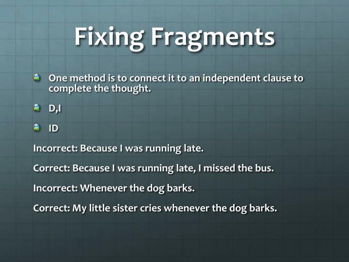 Fixing Fragments