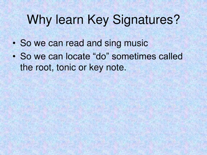 Why learn key signatures