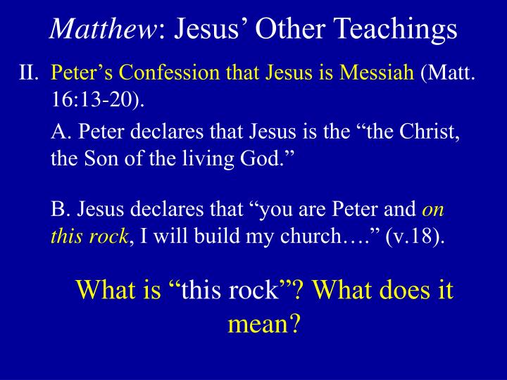 Peter's Confession that Jesus is Messiah