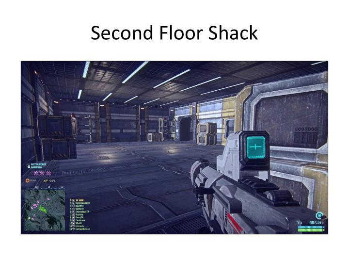 Second Floor Shack