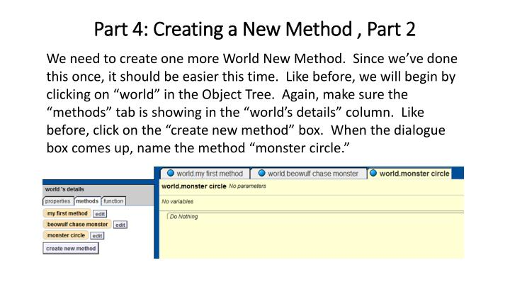Part 4: Creating a New Method , Part