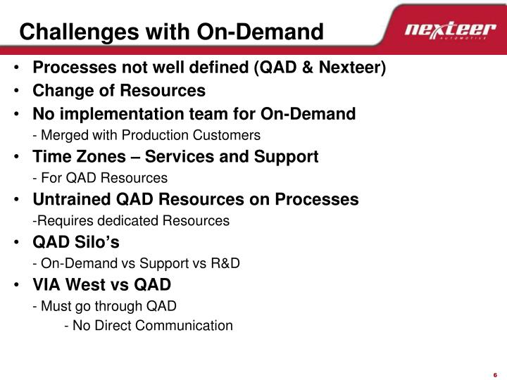 Challenges with On-Demand