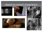 based on lenny s experience
