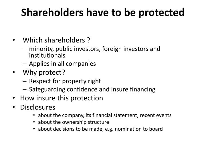 Shareholders have to be protected