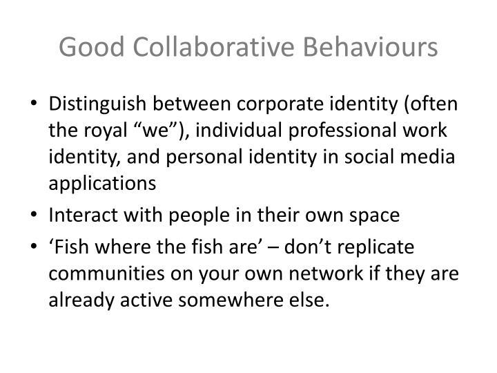 Good Collaborative Behaviours