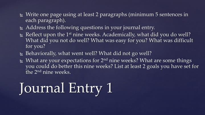 Write one page using at least 2 paragraphs (minimum 5 sentences in each paragraph).