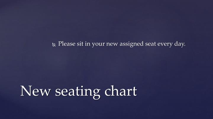 New seating chart