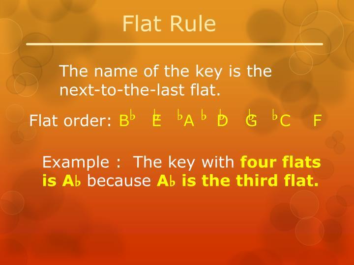 Flat Rule