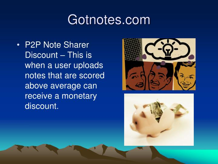 P2P Note Sharer Discount – This is when a user uploads notes that are scored above average can receive a monetary discount.