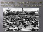hoovervilles groups of shacks and makeshift homes for the homeless