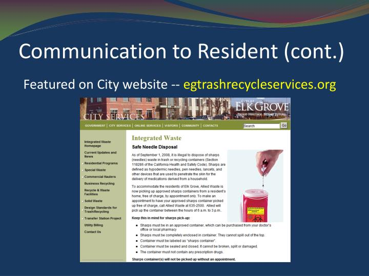 Communication to Resident (cont.)