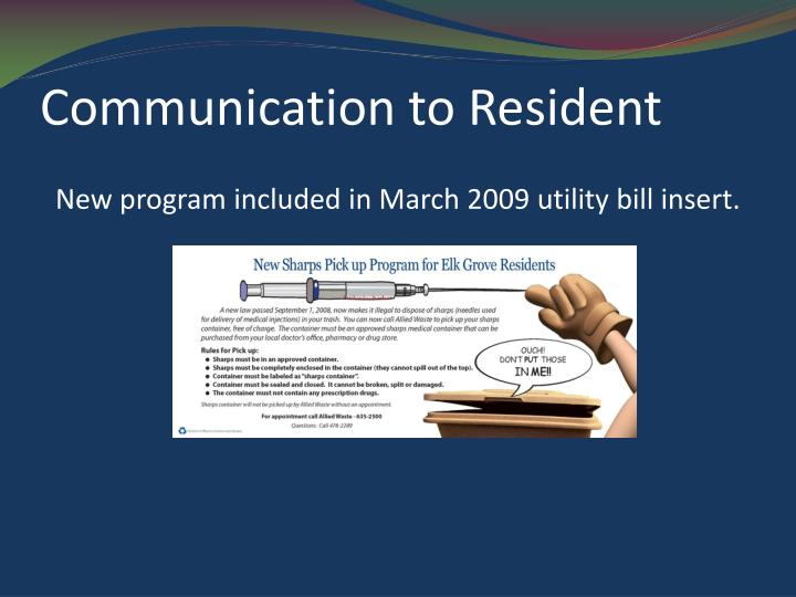 Communication to Resident