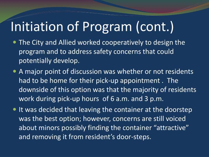 Initiation of Program (cont.)