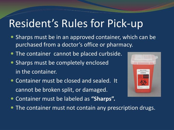 Resident's Rules for Pick-up