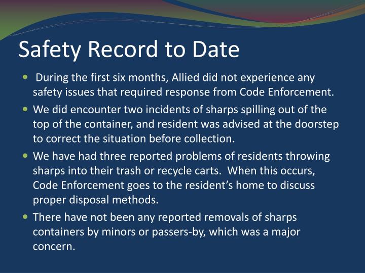Safety Record to Date