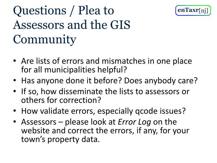 Questions / Plea to Assessors and the GIS Community
