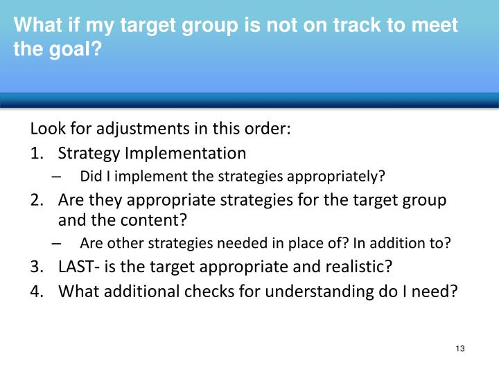 What if my target group is not on track to meet the goal?