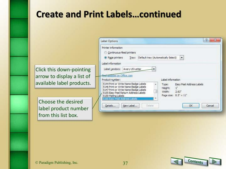Create and Print Labels…continued