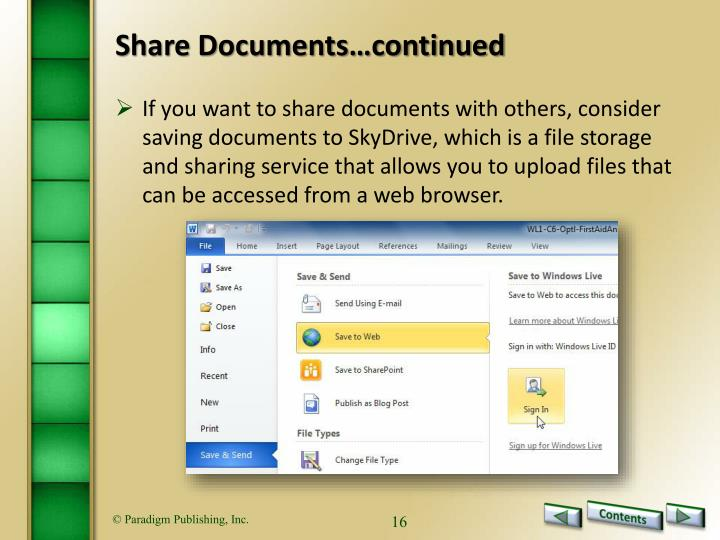 Share Documents…continued