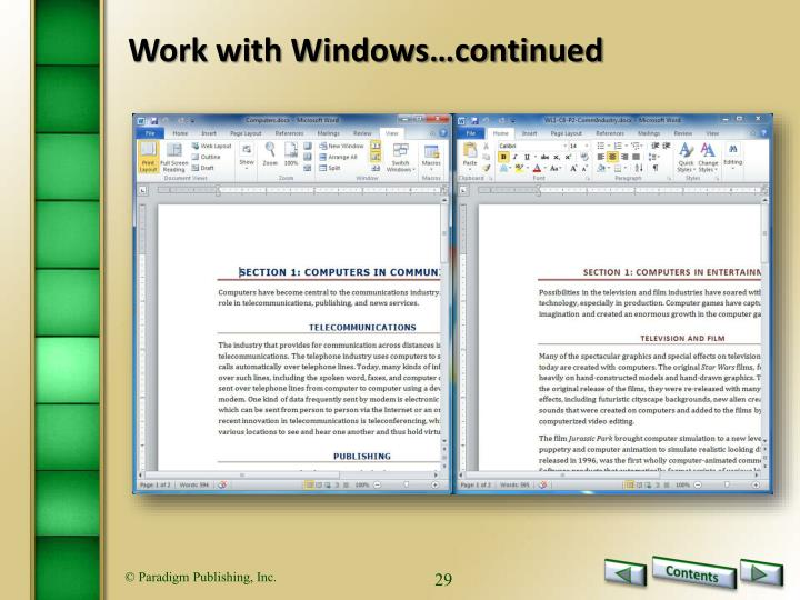 Work with Windows…continued