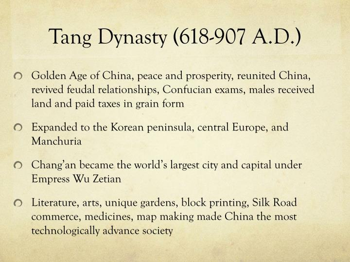 Tang Dynasty (618-907 A.D.)