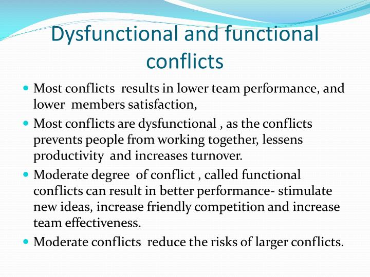 Dysfunctional and functional  conflicts
