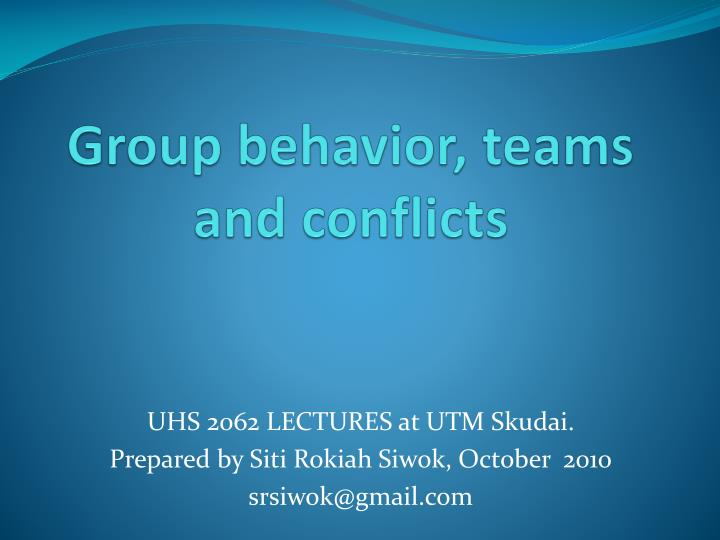 Group behavior teams and conflicts