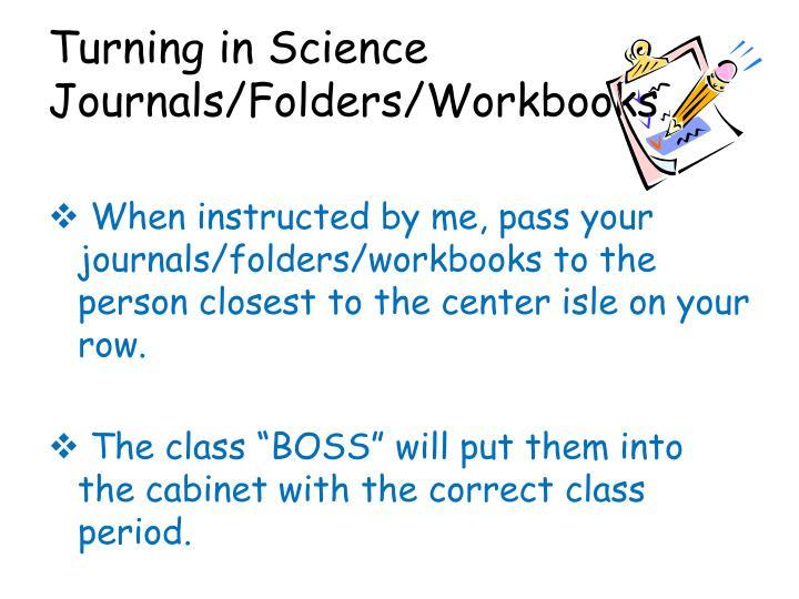 Turning in Science Journals/Folders/Workbooks