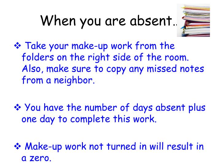 When you are absent…