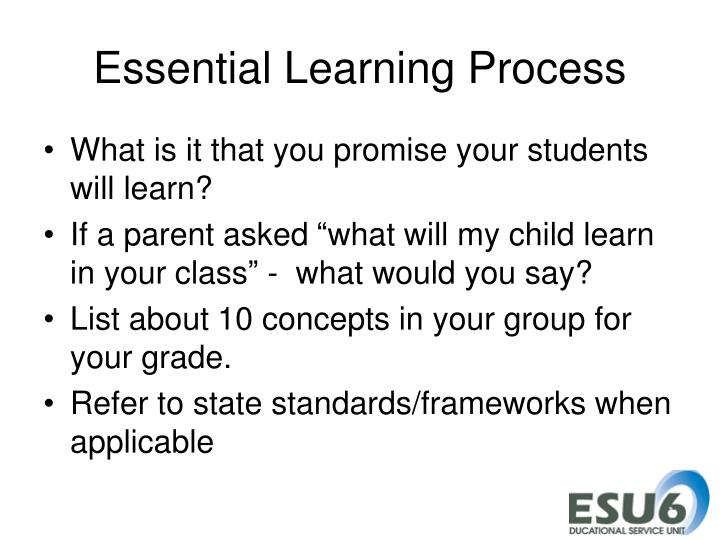 Essential Learning Process