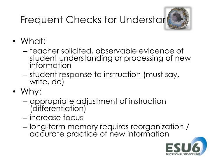 Frequent Checks for Understanding
