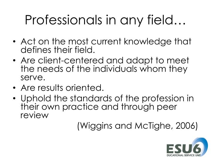 Professionals in any field