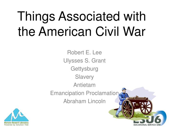 Things Associated with the American Civil War