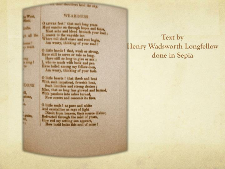 Text by henry wadsworth longfellow done in sepia