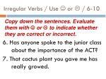 irregular verbs use or 6 101