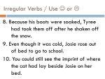irregular verbs use or1