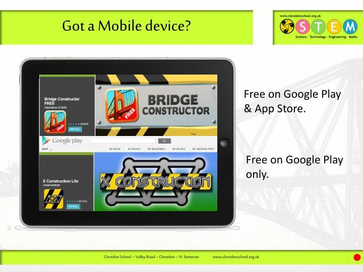 Got a Mobile device?