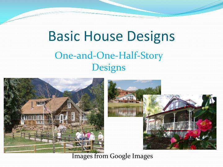 Basic House Designs