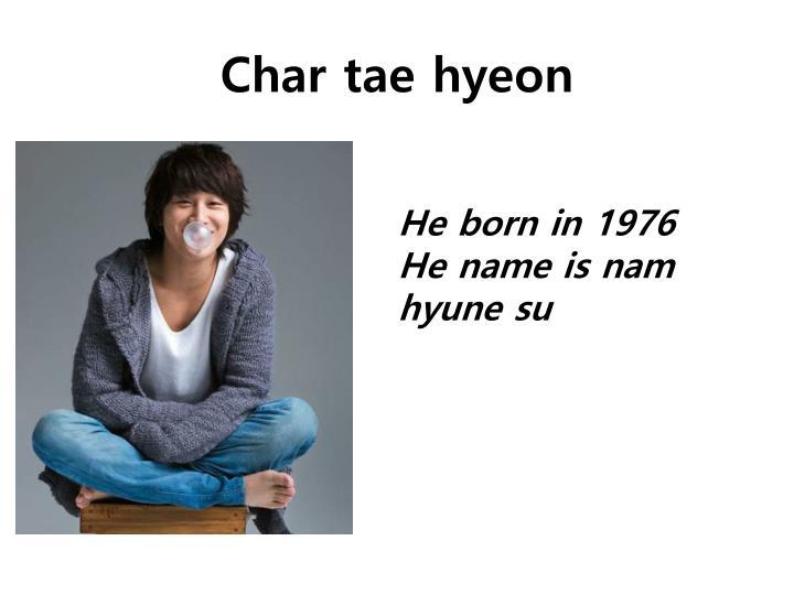 Char tae
