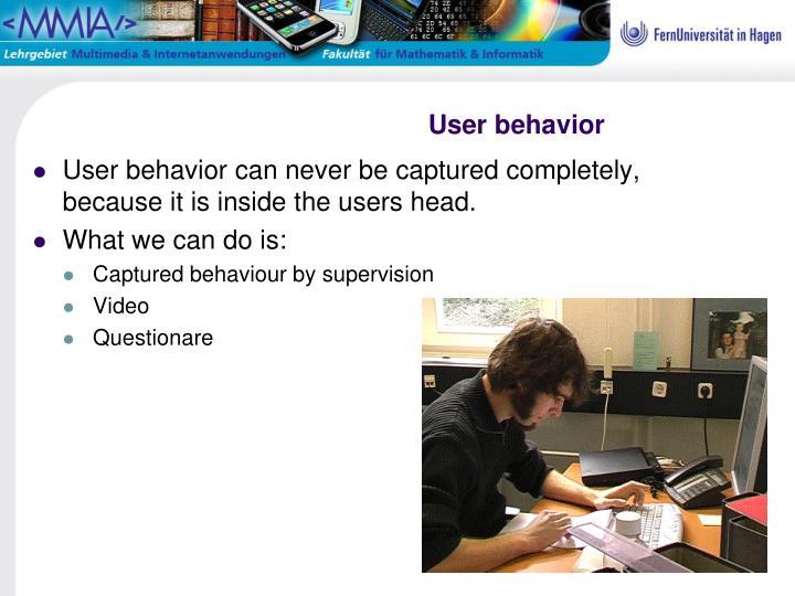 User behavior