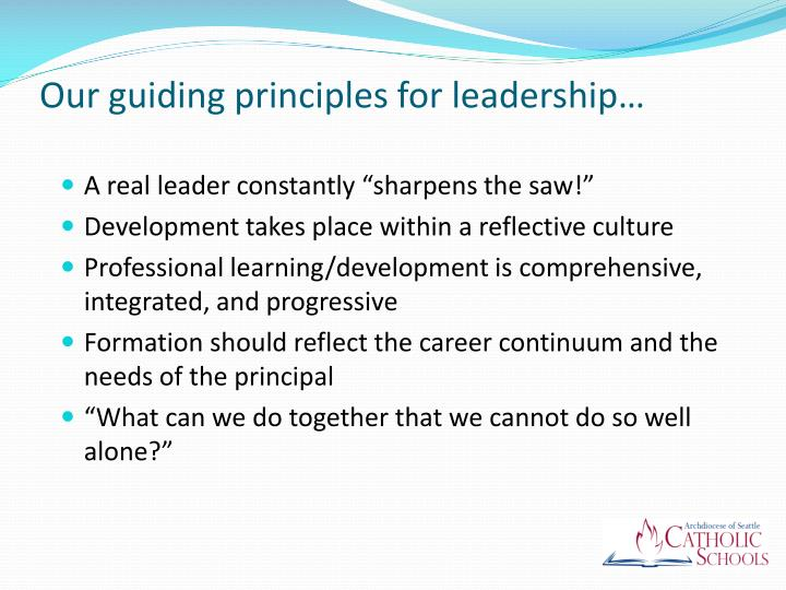 Our guiding principles for leadership…