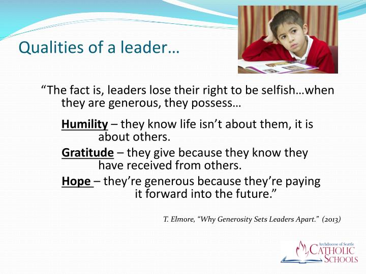 Qualities of a leader…