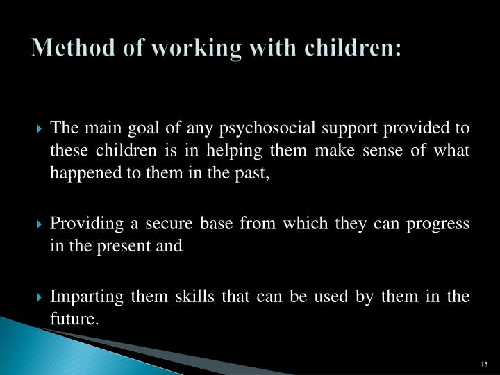 Method of working with children: