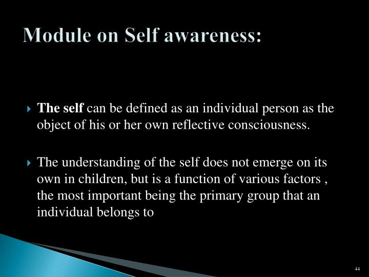 Module on Self awareness: